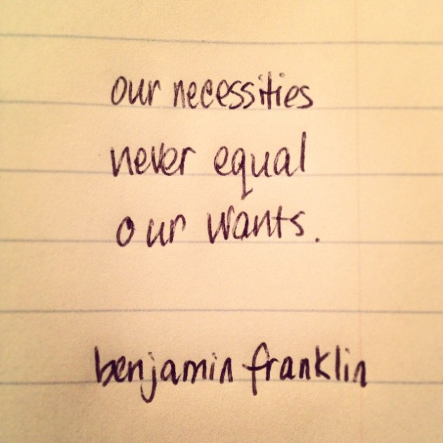 Necessities and Wants Quote