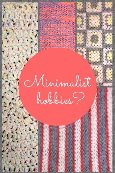 Minimalist Hobbies