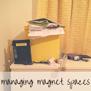 Managing clutter magnet spaces in your home